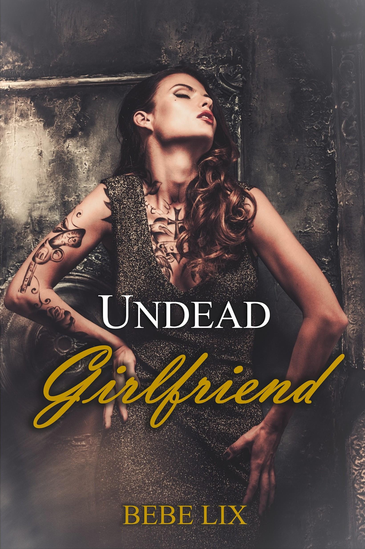 2. undead girlfriend